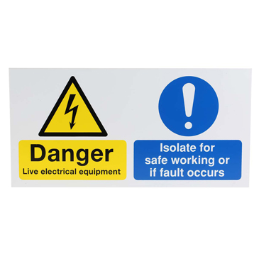 Danger Live Electrical Equipment, Isolate For Safe Working or if Fault Occurs Hazard Warning Sign (English)