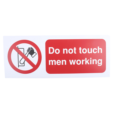 PP Rigid Plastic Do Not Touch Prohibition Sign, Do Not Touch Men Working, English